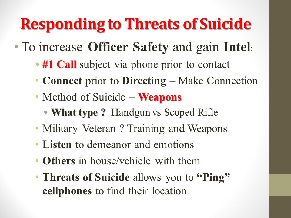 Responding to Threats of Suicide