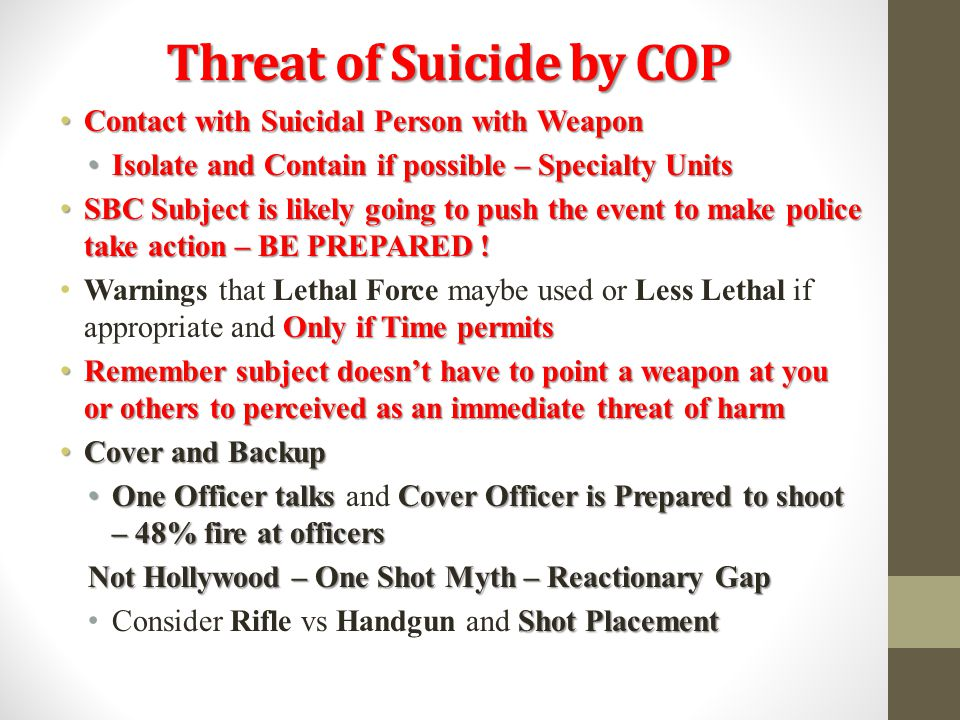 Threat of Suicide by COP