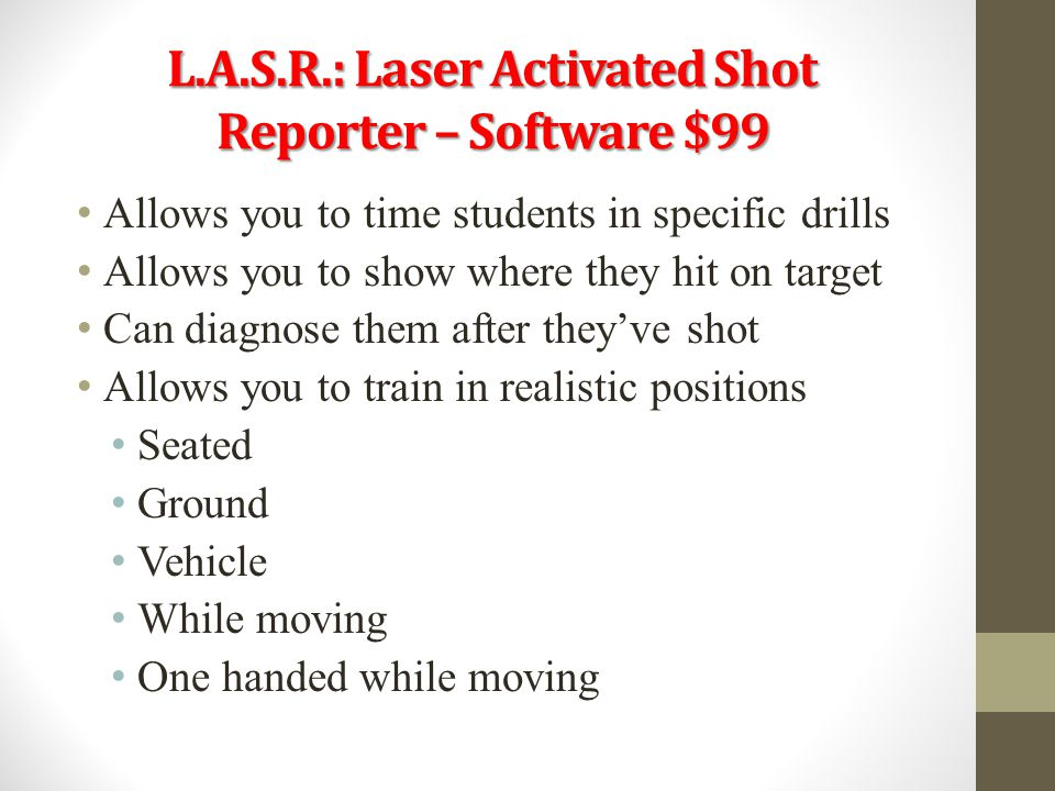 L.A.S.R.: Laser Activated Shot Reporter – Software $99