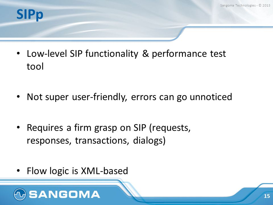 SIPp Low-level SIP functionality & performance test tool