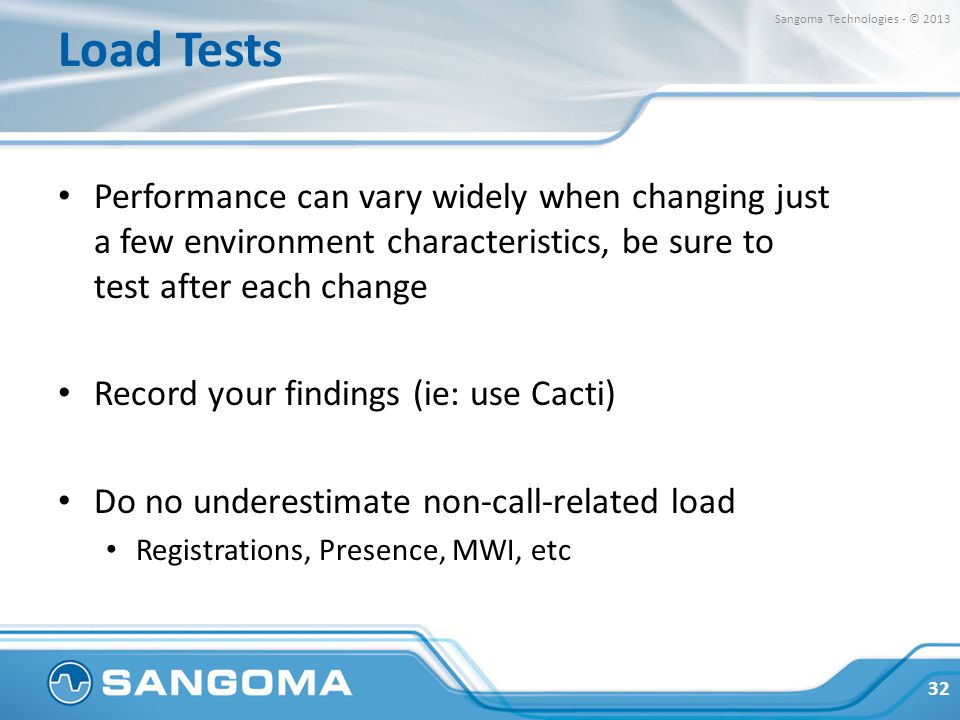 Load Tests Sangoma Technologies - © 2013.