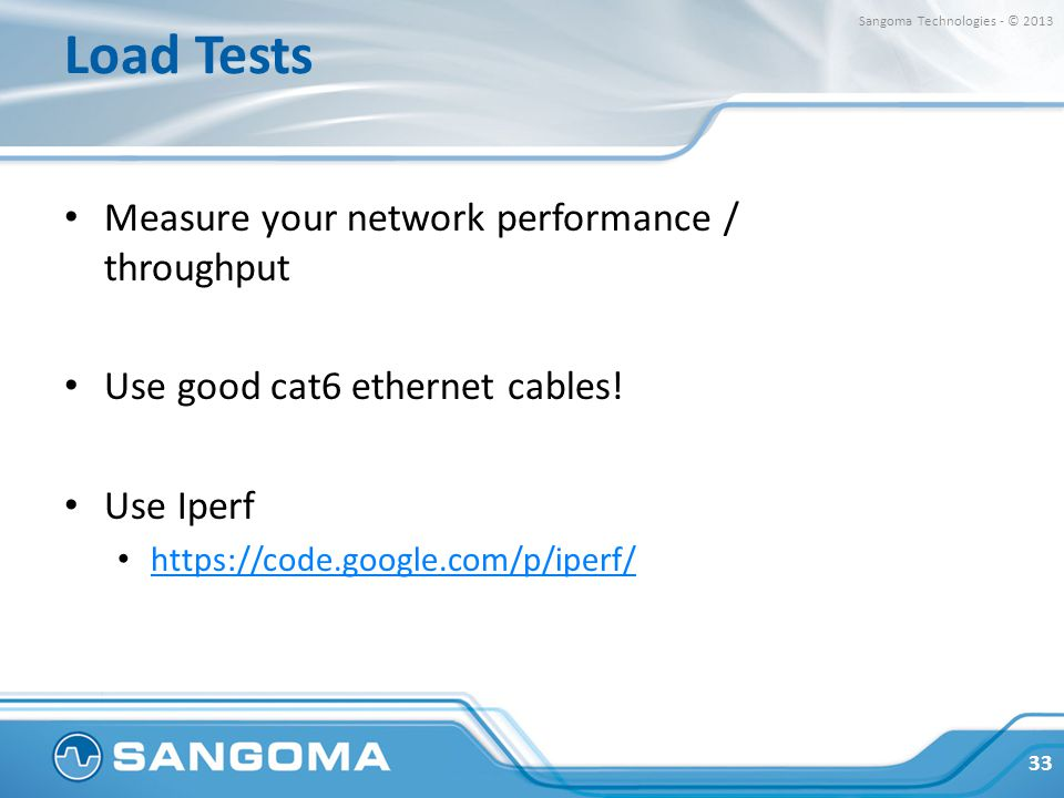Load Tests Measure your network performance / throughput