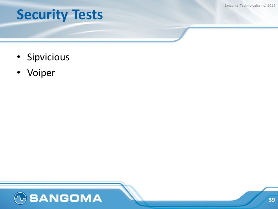 Security Tests Sangoma Technologies - © 2013 Sipvicious Voiper
