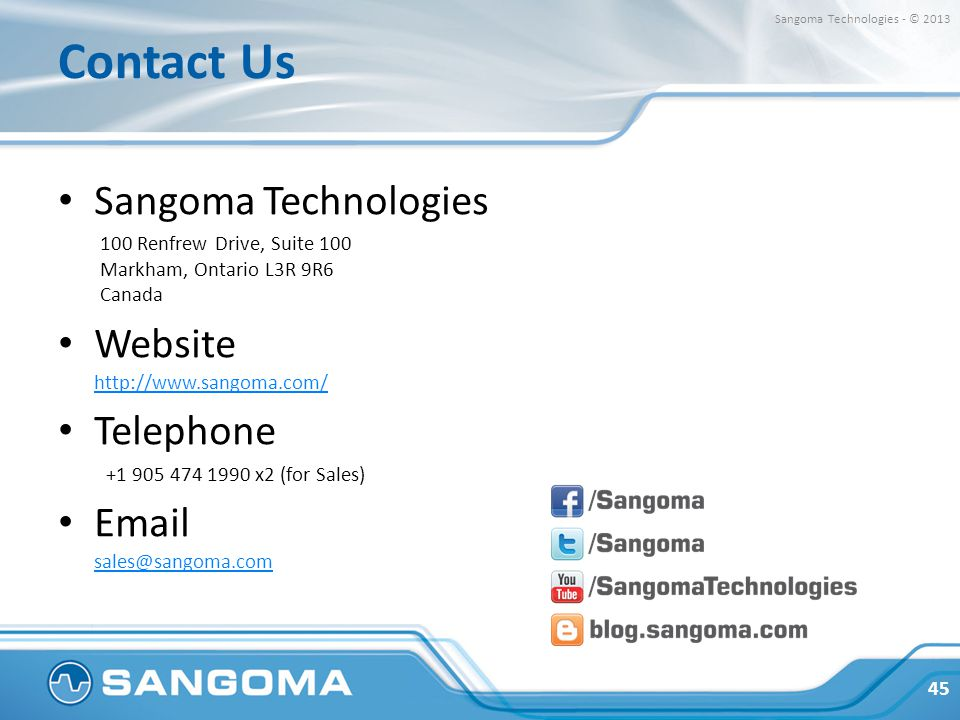 Contact Us Sangoma Technologies Website http://www.sangoma.com/