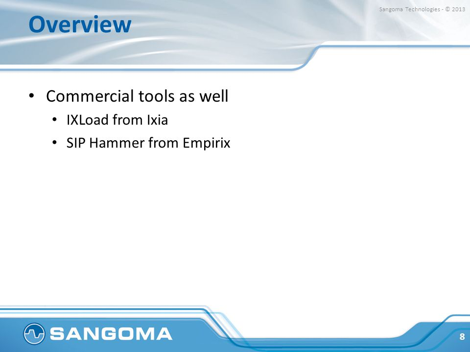 Overview Commercial tools as well IXLoad from Ixia
