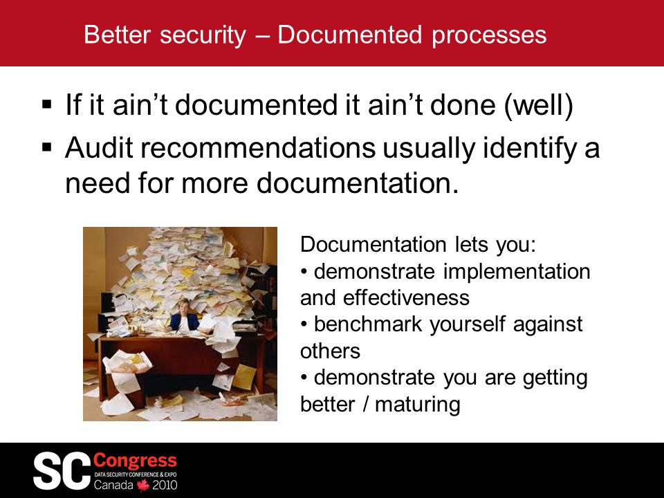 Better security – Documented processes