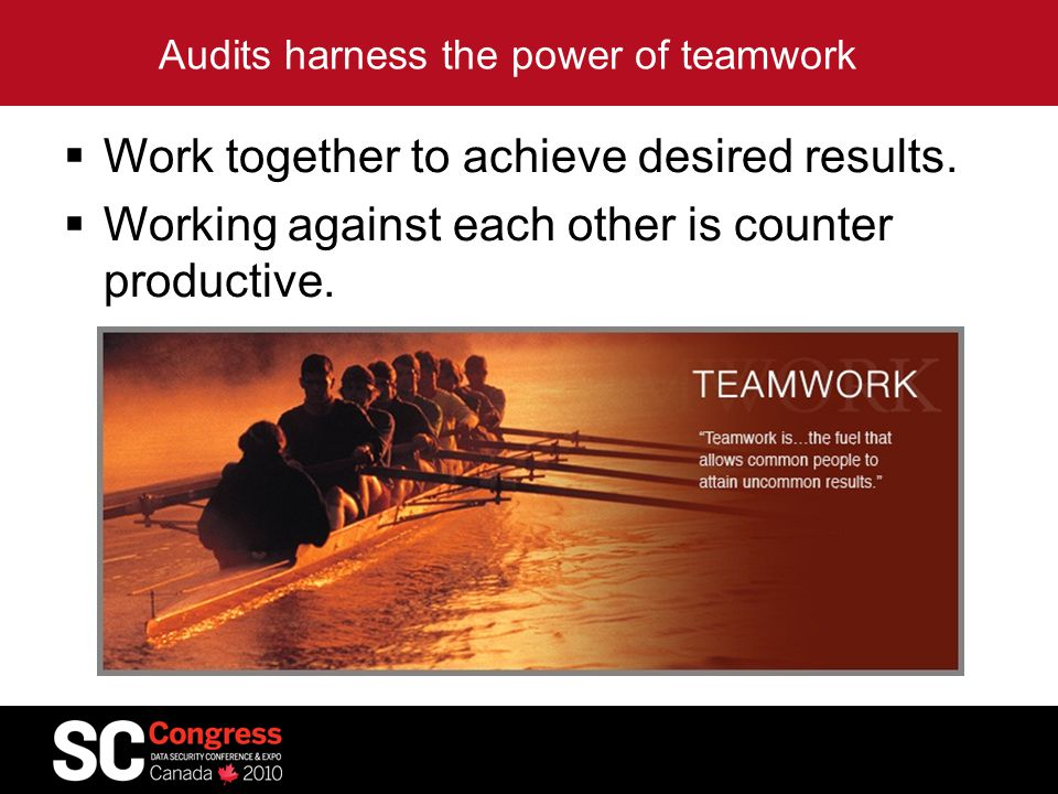 Audits harness the power of teamwork