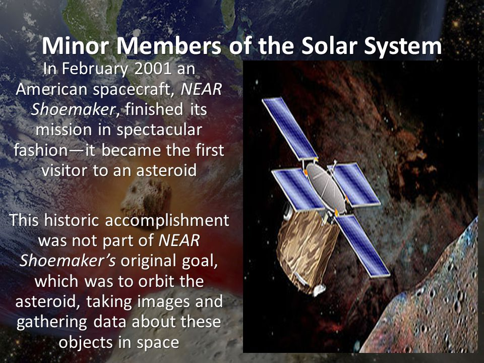 minor members of the solar system What minor members of the solar system are thought to have formed beyond the orbit of pluto.