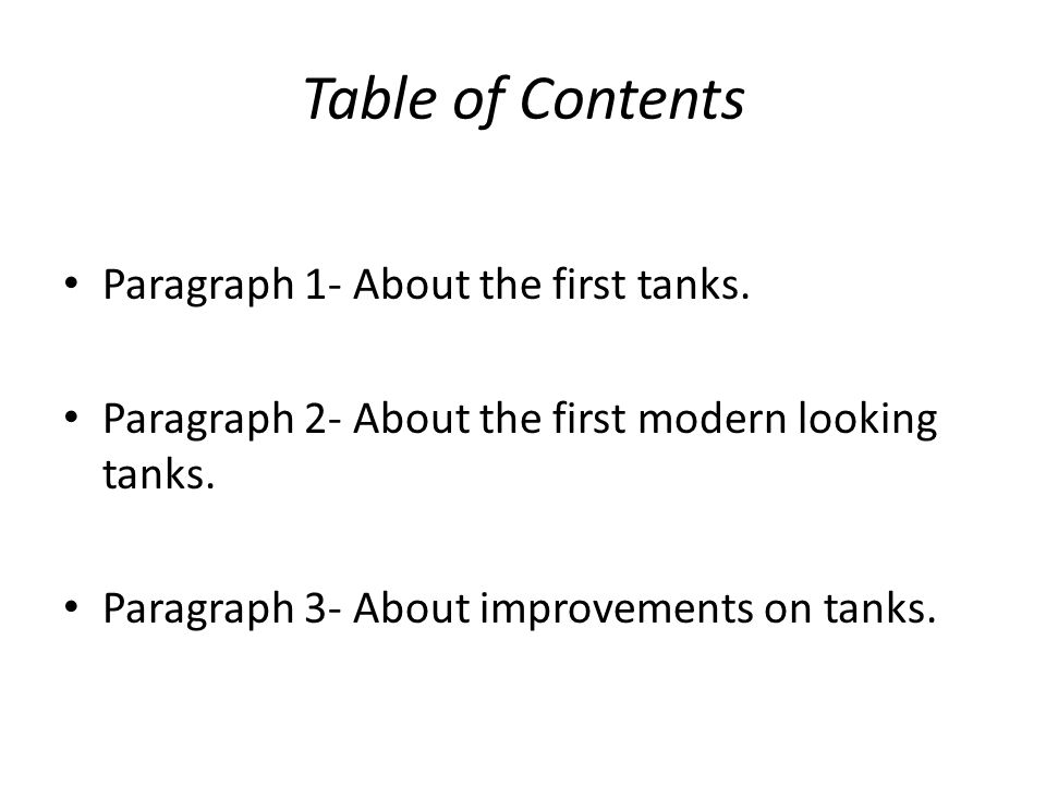 Table of Contents Paragraph 1- About the first tanks.
