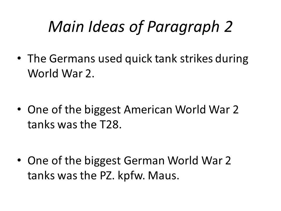 Main Ideas of Paragraph 2
