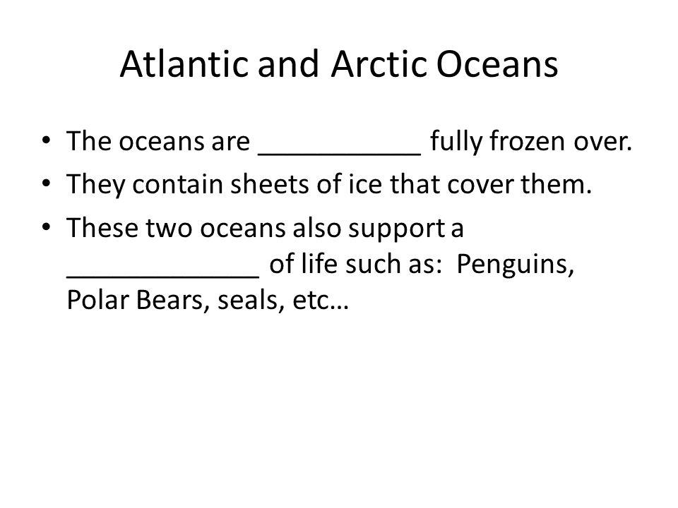 Atlantic and Arctic Oceans