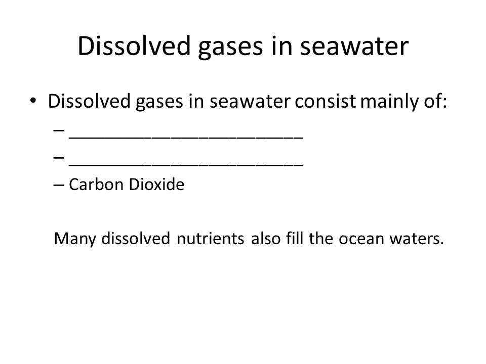 Dissolved gases in seawater