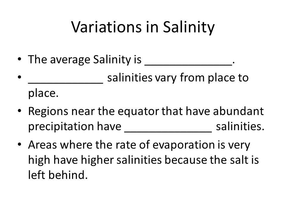 Variations in Salinity