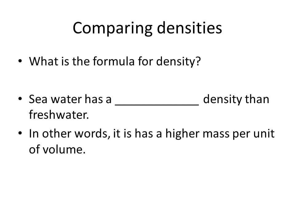 Comparing densities What is the formula for density