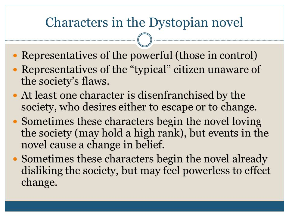 Characters in the Dystopian novel