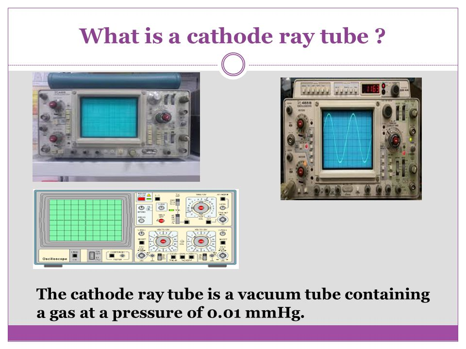What is a cathode ray tube