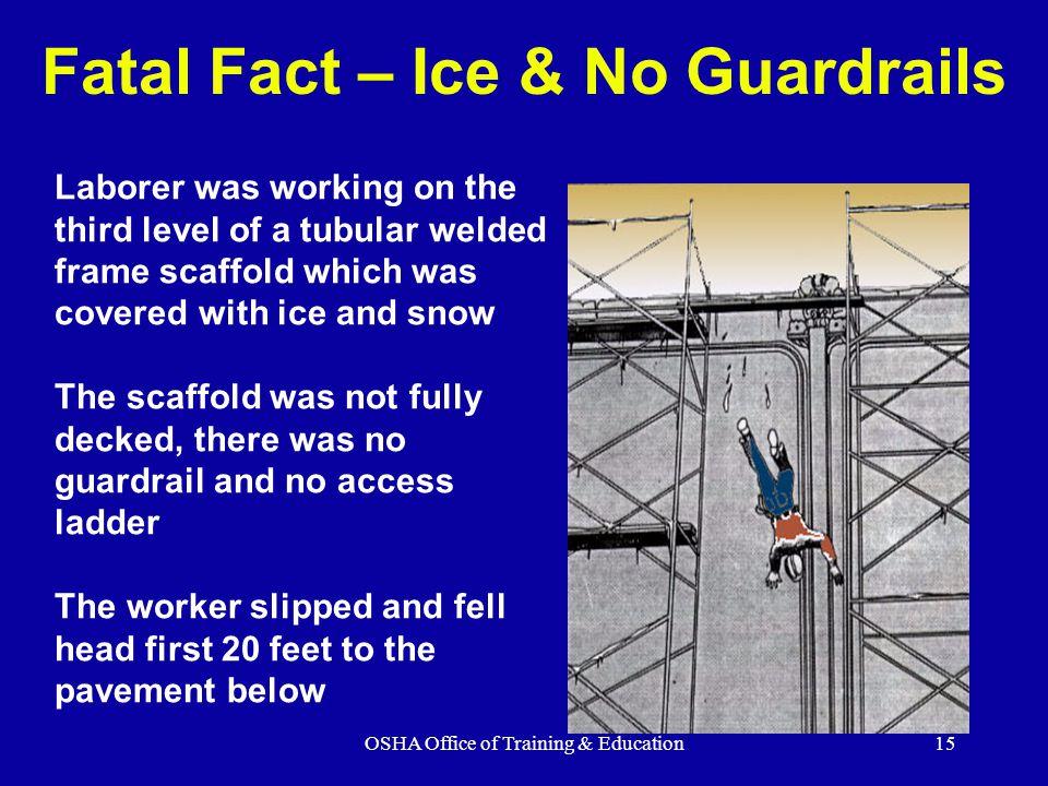 Fatal Fact – Ice & No Guardrails