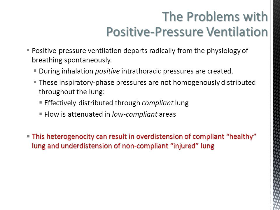 The Problems with Positive-Pressure Ventilation