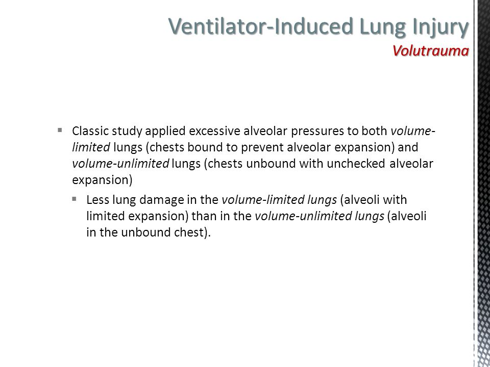 Ventilator-Induced Lung Injury Volutrauma