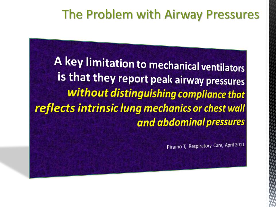 The Problem with Airway Pressures