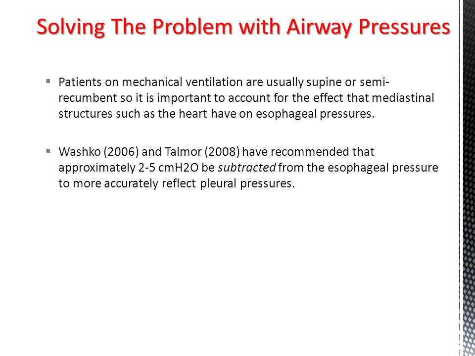 Solving The Problem with Airway Pressures