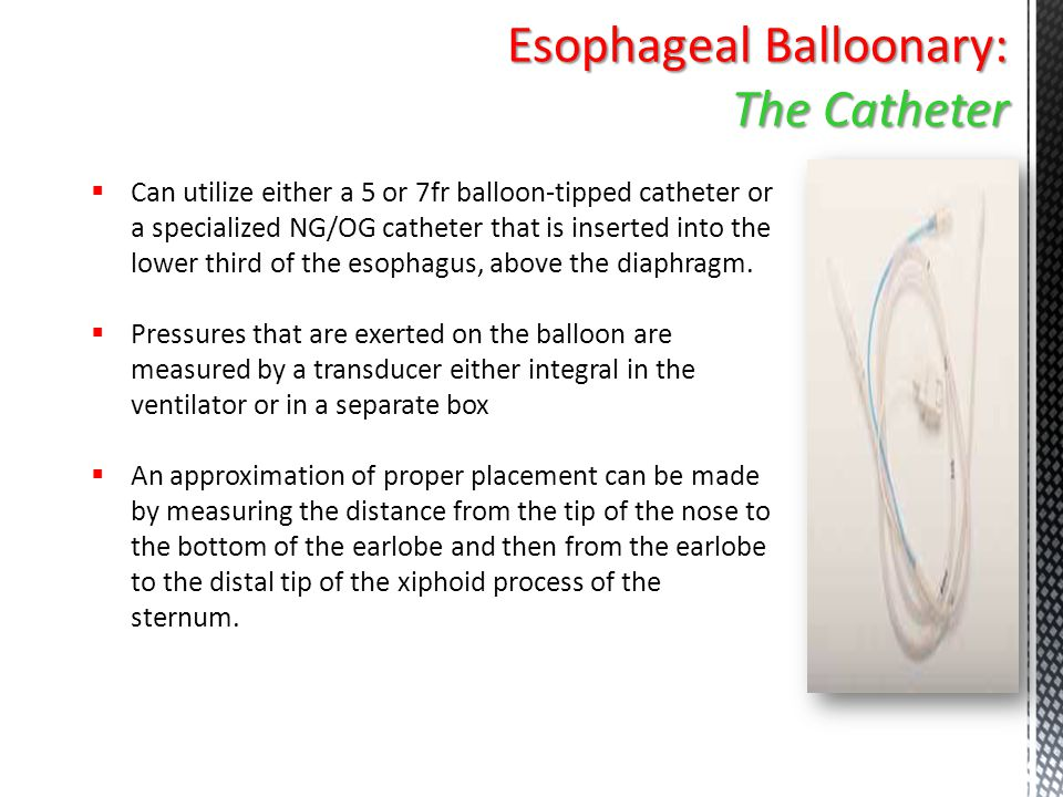 Esophageal Balloonary: The Catheter