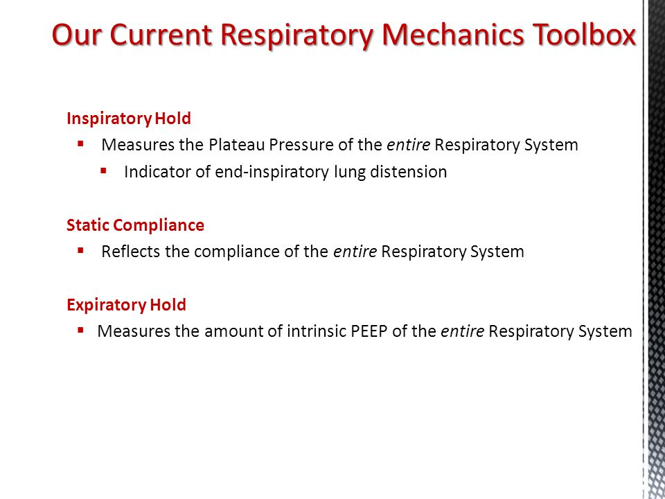 Our Current Respiratory Mechanics Toolbox
