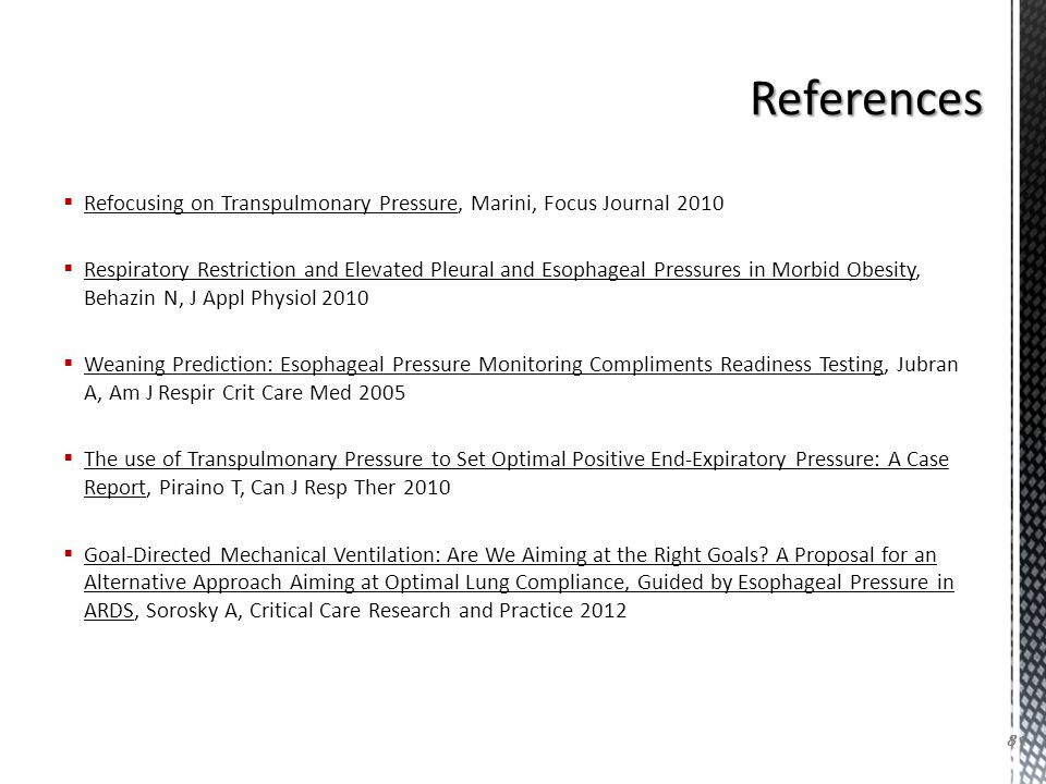 References Refocusing on Transpulmonary Pressure, Marini, Focus Journal 2010.
