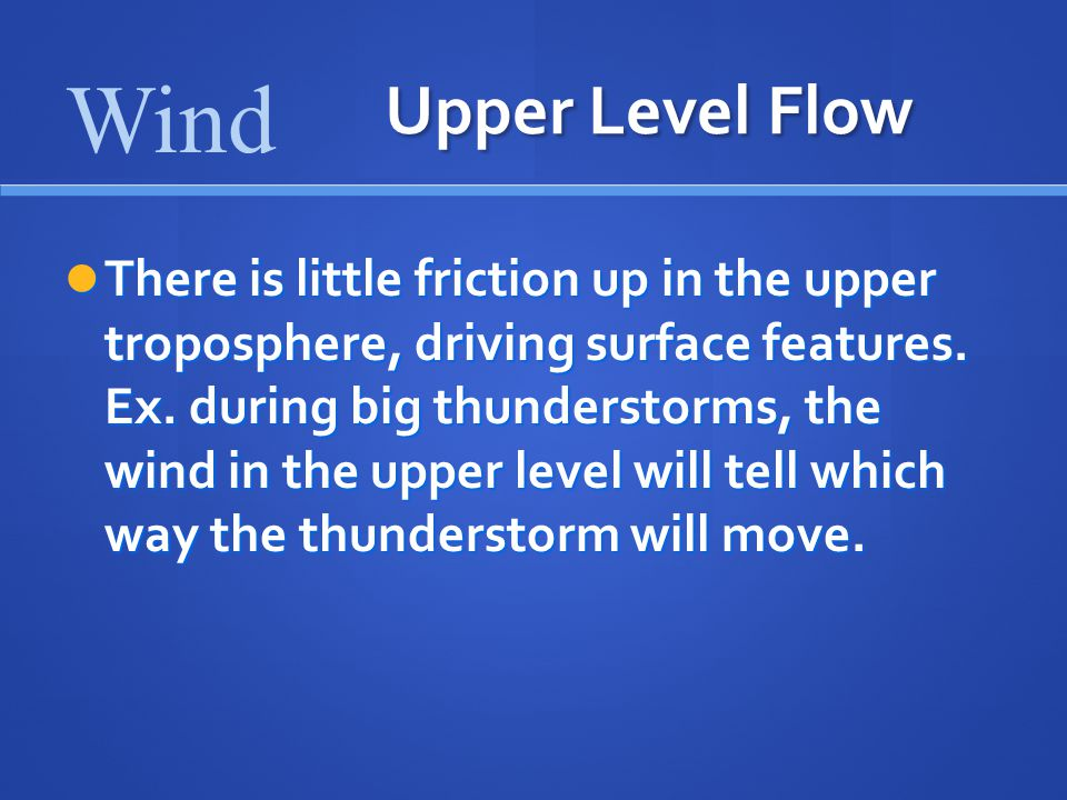 Wind Upper Level Flow.