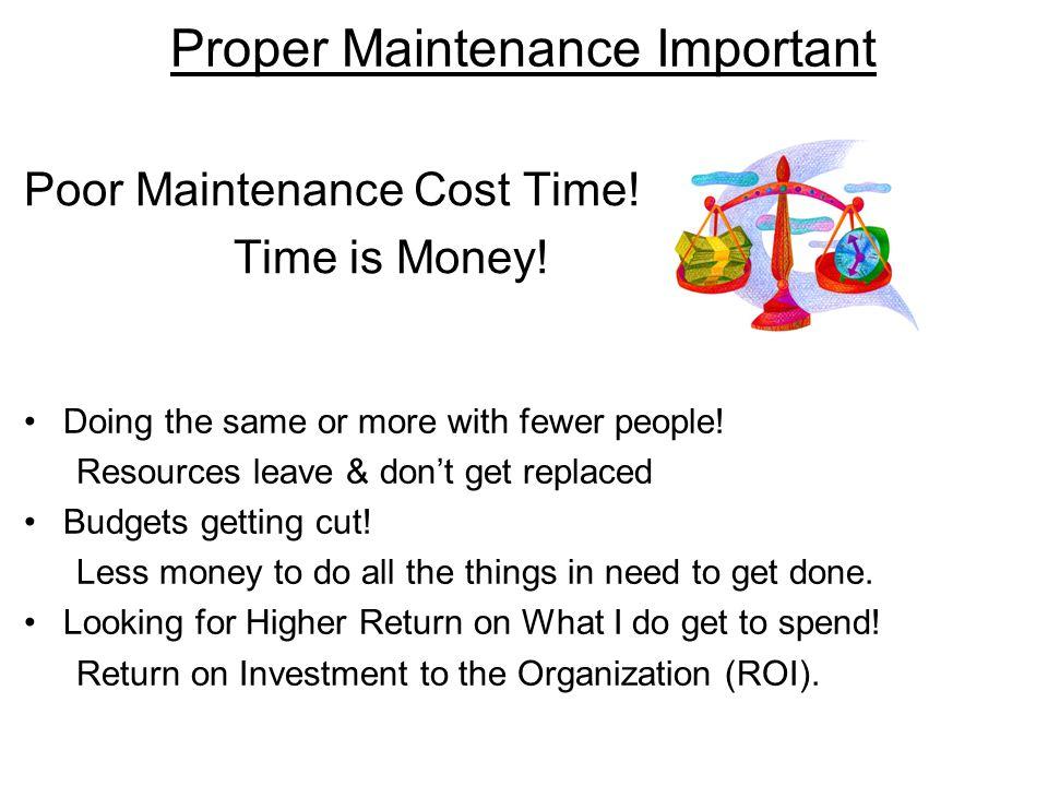 Proper Maintenance Important