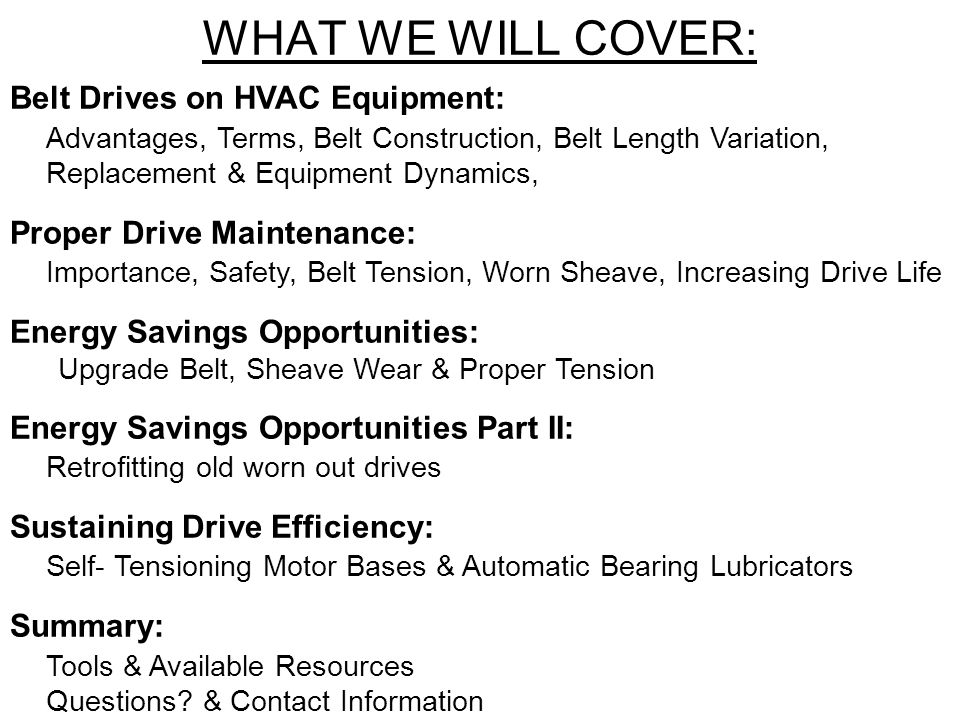 WHAT WE WILL COVER: Belt Drives on HVAC Equipment: