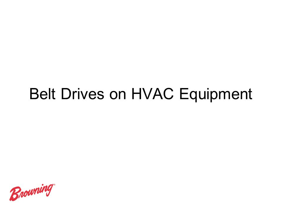 Belt Drives on HVAC Equipment