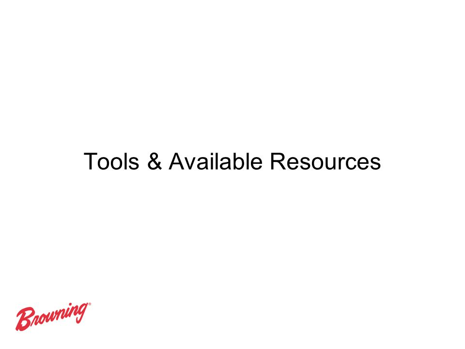 Tools & Available Resources