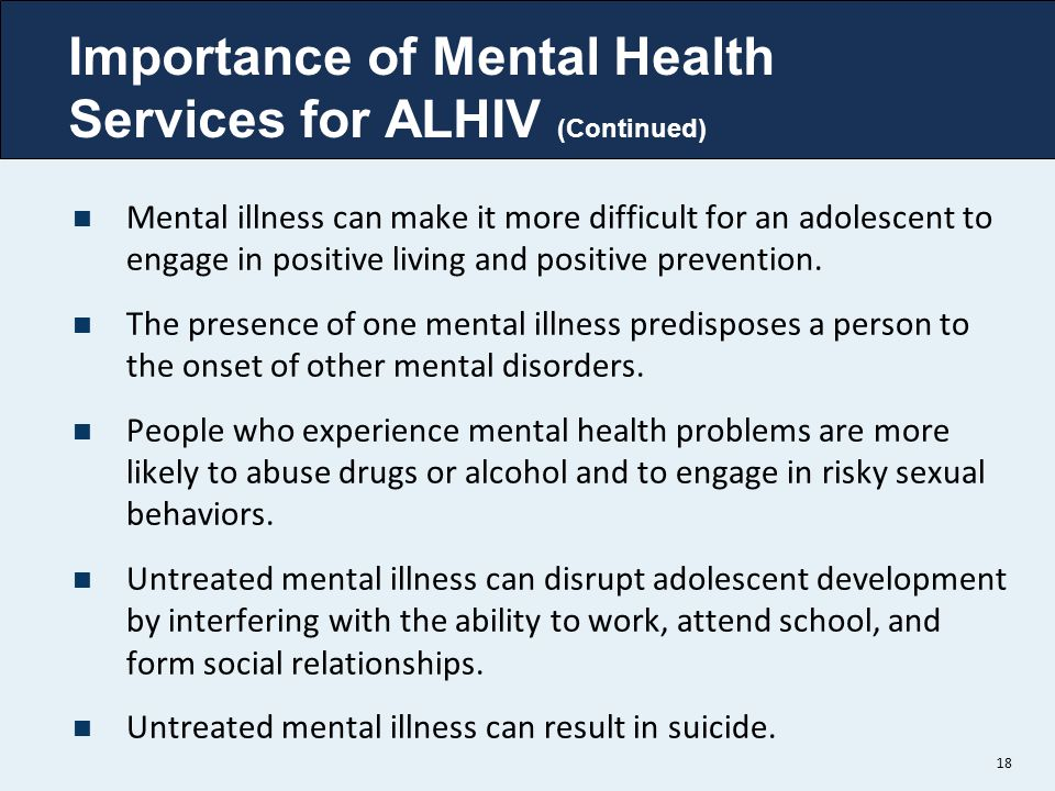 Importance of Mental Health Services for ALHIV (Continued)