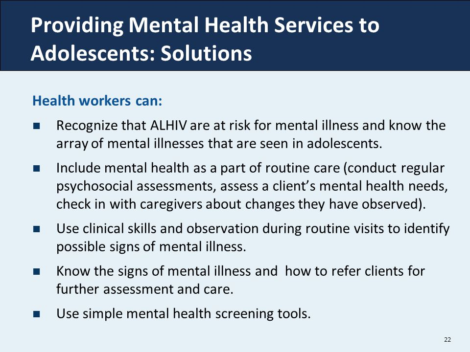 Providing Mental Health Services to Adolescents: Solutions