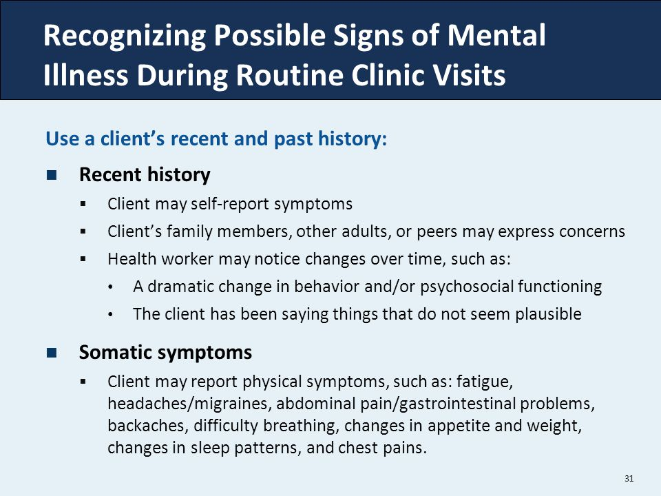 Recognizing Possible Signs of Mental Illness During Routine Clinic Visits