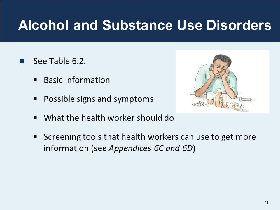 Alcohol and Substance Use Disorders