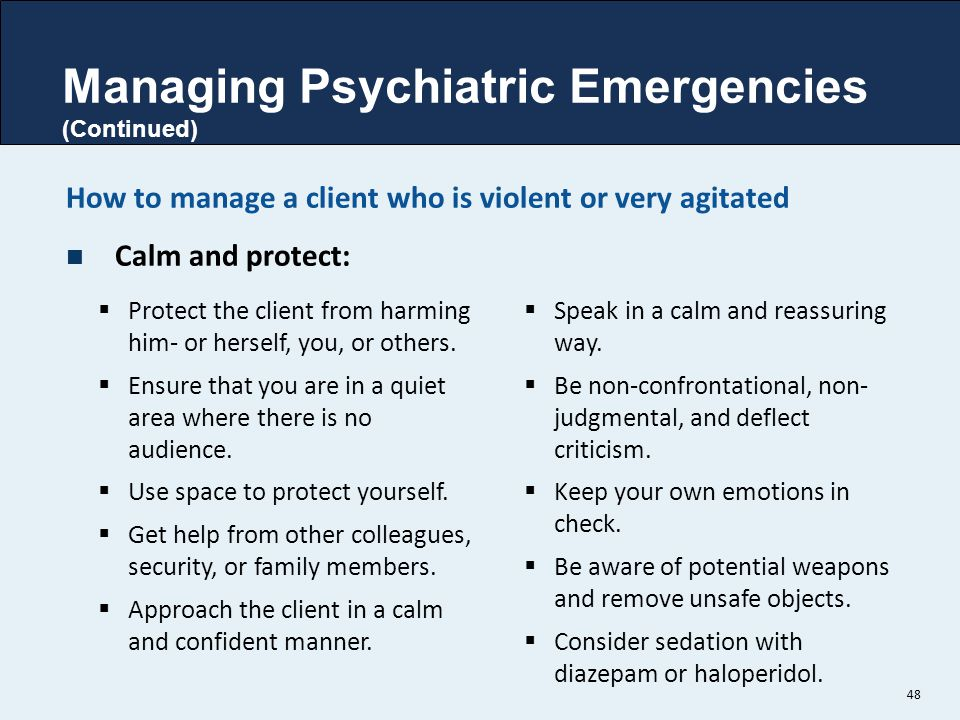 Managing Psychiatric Emergencies (Continued)
