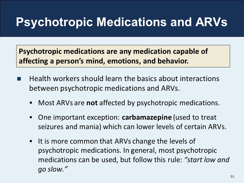 Psychotropic Medications and ARVs