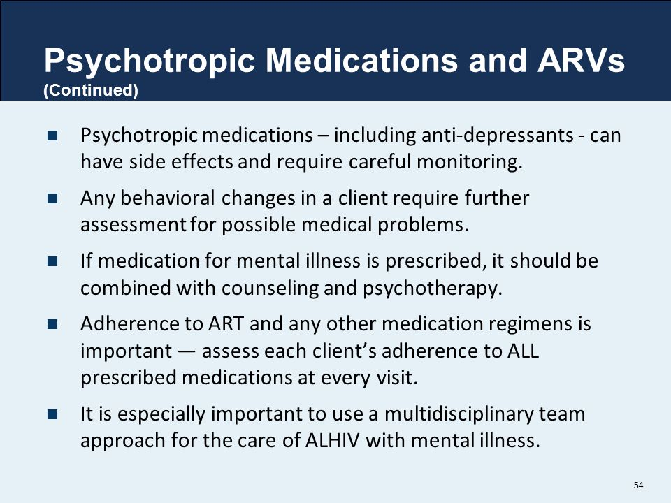 Psychotropic Medications and ARVs (Continued)