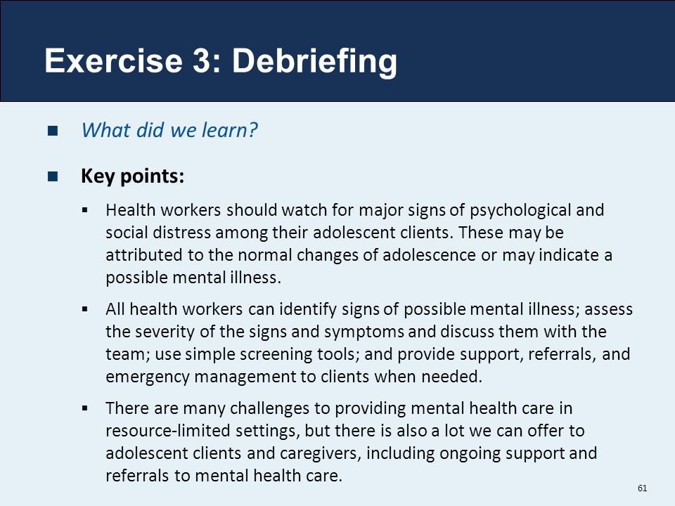 Exercise 3: Debriefing What did we learn Key points: