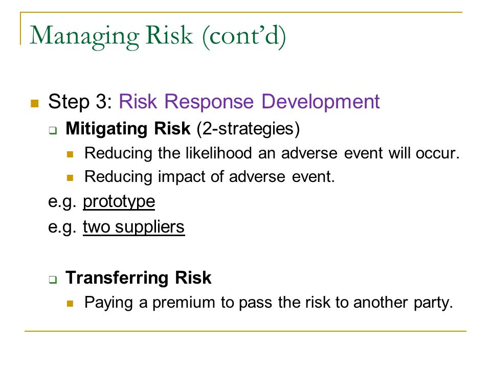 Managing Risk (cont'd)