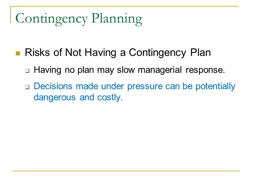 Contingency Planning Risks of Not Having a Contingency Plan