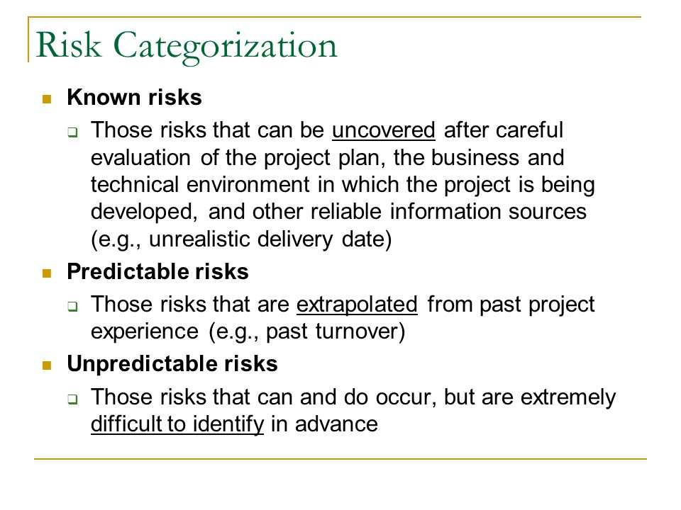 Risk Categorization Known risks