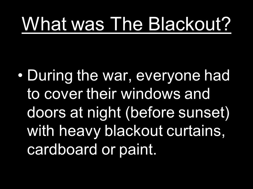 What was The Blackout