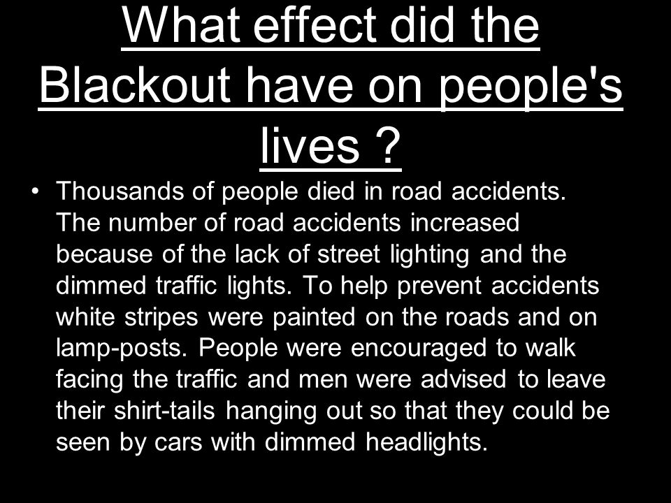 What effect did the Blackout have on people s lives