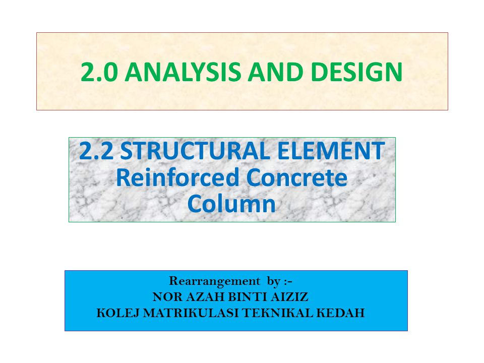 2.2 STRUCTURAL ELEMENT Reinforced Concrete Column