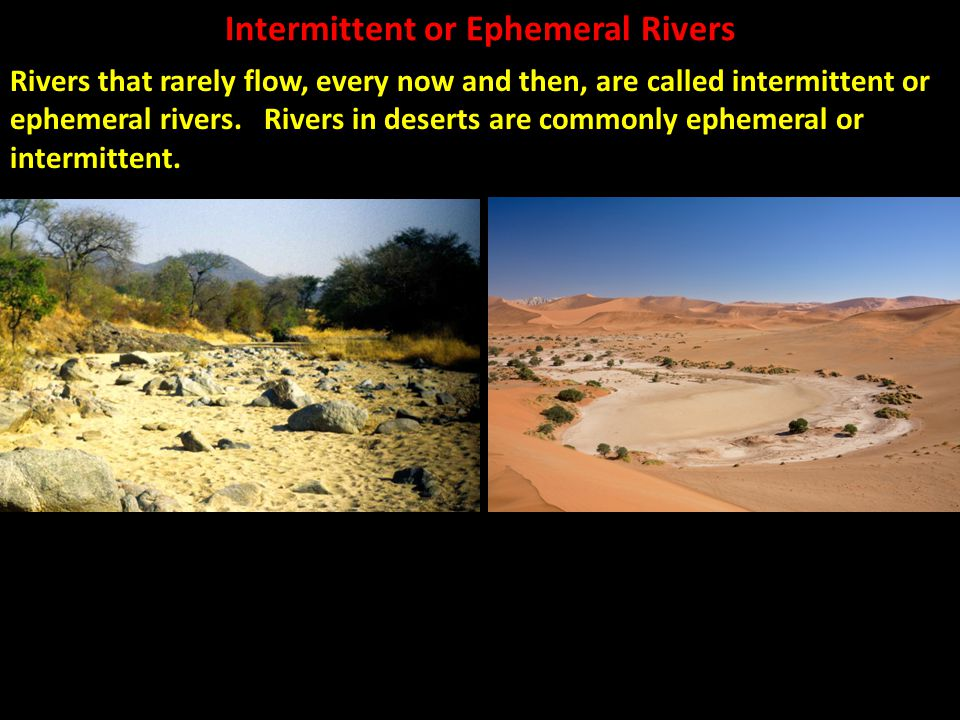 Intermittent or Ephemeral Rivers