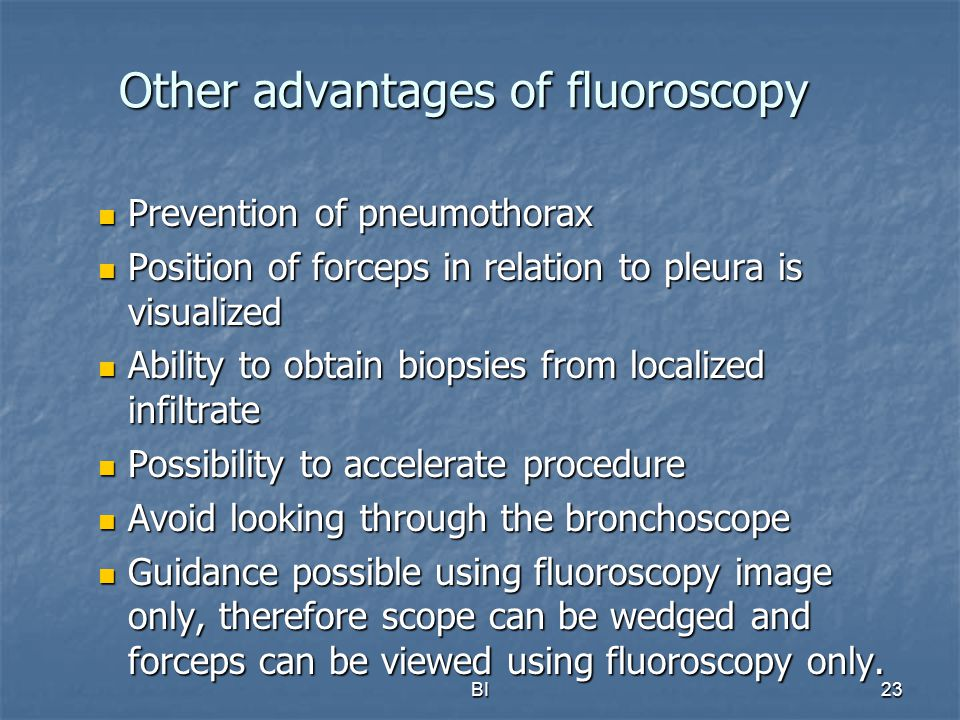 Other advantages of fluoroscopy