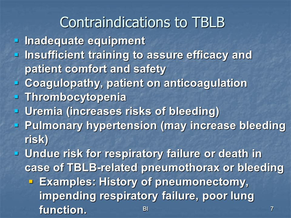 Contraindications to TBLB